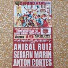 Cartazes Touros: CARTEL TOROS CIUDAD REAL AÑO 2005. Lote 202854558