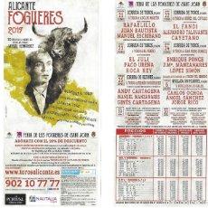 Carteles Toros: FOLLETO DEL PROGRAMA DE LAS CORRIDAS DE LA FERIA DE LES FOGUERES DE SANT JOAN (ALICANTE) 2017. Lote 204702825