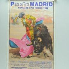 Cartazes Touros: CARTEL DE TOROS MADRID FERIA DE SAN ISIDRO 1992. Lote 205167613