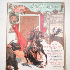 Carteles Toros: REPRODUCCION CARTEL TOROS MAYO 1902 MAYORIA EDAD ALFONSO XIII - LIT. MATEU MADRID. MED. 50 X 40 CM. Lote 205333460