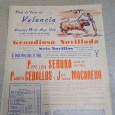 Affissi Tauromachia: PLAZA DE TOROS DE VALENCIA-8/5/66-NOVILLADA,LUIS SEGURA,PAQUITO CEBALLOS,JUAN ANTONIO MACARENO,32X22. Lote 206193457