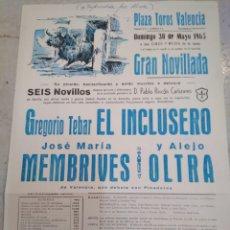 Carteles Toros: PLAZA DE TOROS DE VALENCIA-30/5/65-GRAN NOVILLADA, 6 NOVILLOS PABLO RINCÓN CAÑIZARES,32X22. Lote 227143490