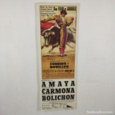 Carteles Toros: CARTEL - CORRIDA DE TOROS - NOVILLOS - SAN FELIU DE GUIXOLS - 1972 - 31,5X11CM - AMAYA /TC-49.2-1. Lote 206855883