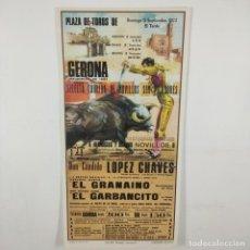 Carteles Toros: CARTEL - CORRIDA DE TOROS - GERONA - 1972 - 27X13,5CM - EL GRANAINO, EL GARBANCITO /TC-49.2-3. Lote 206858102