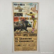Carteles Toros: CARTEL - CORRIDA DE TOROS - GERONA - 1972 - 27X13,5CM - EL GRANAINO, EL GARBANCITO /TC-49.2-4. Lote 206858242