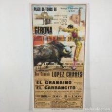 Carteles Toros: CARTEL - CORRIDA DE TOROS - GERONA - 1972 - 27X13,5CM - EL GRANAINO, EL GARBANCITO /TC-49.2-5. Lote 206858428