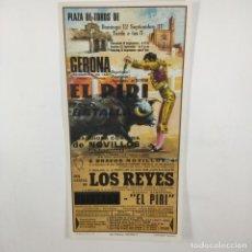 Carteles Toros: CARTEL - CORRIDA DE TOROS - GERONA - 1971 - 27X13,5CM - LOS REYES, EL PIRI /TC-49.2-6. Lote 206858925
