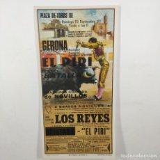 Carteles Toros: CARTEL - CORRIDA DE TOROS - GERONA - 1971 - 27X13,5CM - LOS REYES, EL PIRI /TC-49.2-7. Lote 206859122