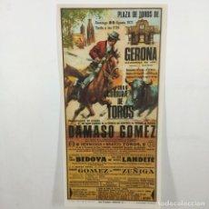 Carteles Toros: CARTEL - CORRIDA DE TOROS - GERONA - 1971 - 27X13,5CM - DAMASO GOMEZ /TC-49.2-8. Lote 206860125