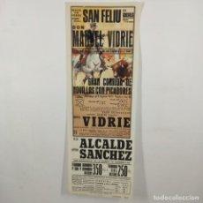 Carteles Toros: CARTEL - CORRIDA DE TOROS - SAN FELIU DE GUIXOLS - 1972 - 31,4X11CM - MANUEL VIDRIE /TC-49.2-19. Lote 206864476