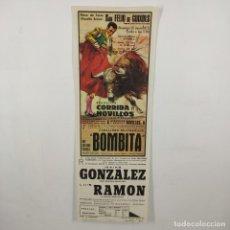 Carteles Toros: CARTEL - CORRIDA DE TOROS - SAN FELIU DE GUIXOLS - 1972 - 31,4X11CM - BOMBITA, GONZALEZ /TC-49.2-21. Lote 206865062