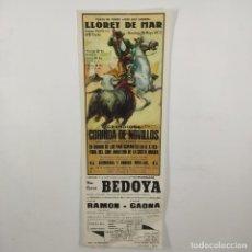 Carteles Toros: CARTEL - CORRIDA DE TOROS - LLORET DE MAR - 1972 - 31,4X11CM - BEDOYA, LUIS RAMON, GAONA /TC-49.2-22. Lote 206865232