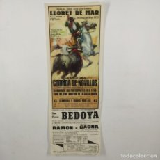 Carteles Toros: CARTEL - CORRIDA DE TOROS - LLORET DE MAR - 1972 - 31,4X11CM - BEDOYA, LUIS RAMON, GAONA /TC-49.2-23. Lote 206865306