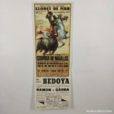 Carteles Toros: CARTEL - CORRIDA DE TOROS - LLORET DE MAR - 1972 - 31,4X11CM - BEDOYA, LUIS RAMON, GAONA /TC-49.2-24. Lote 206865370