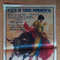 Carteles Toros: CARTEL PLAZA DE TOROS MONUMENTAL - 1969 - (MARTÍN, VÁZQUEZ Y PORRAS) - ILUSTRACIÓN VICENTE BALLESTAR. Lote 207272938