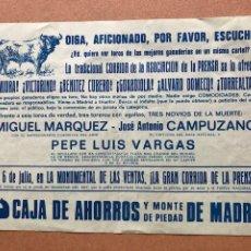 Carteles Toros: PLAZA DE TOROS LAS VENTAS CORRIDA LA PRENSA MIGUEL MARQUEZ JOSE ANTONIO CAMPUZANO PEPE LUIS VARGAS. Lote 207319542
