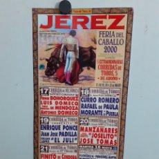 Carteles Toros: CARTEL DE JEREZ DE LA FERIA DEL CABALLO, AÑO 2000. Lote 230594210