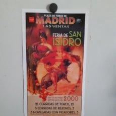 Carteles Toros: CARTEL DE TOROS DE LA FERIA DE SAN ISIDRO ,AÑO 2000. Lote 209141292