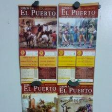 Carteles Toros: 4 CARTELES DE TOROS DEL PUERTO ,AÑO 2005, EL 125 ANIVERSARIO DE LA PLAZA. Lote 209291907