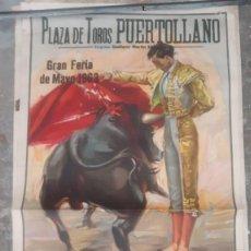 Carteles Toros: CARTEL DE TOROS ANTIGUO PLAZA DE PUERTOLLANO GRAN FERIA DE MAYO DE 1963 GREGORIO SANCHEZ JAIME OSTOS. Lote 210795139