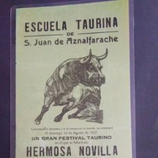 Carteles Toros: CARTEL DE TOROS SAN JUAN DE AZNALFARACHE 1927 MORENO SANTAMARIA- R. HERNANDEZ - 31X14 -PLASTIFICADO. Lote 211468245