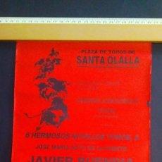 Carteles Toros: CARTEL DE TOROS - 1968 - PLAZA SANTA OLALLA --JAVIER BUENDIA -M. CORONA-JULIO APARICIO -31X21. Lote 211471835