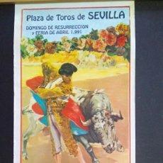 Carteles Toros: CARTEL DE TOROS - 1991 SEVILLA - FERIA DE ABRIL Y DOMINGO DE RESURRECCION - CORRIDAS. Lote 211602336