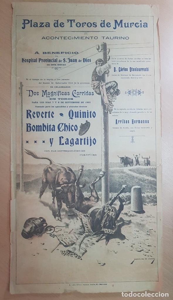 ANTIGUO CARTEL PLAZA TOROS MURCIA 1902 ILUSTRADOR MARCELINO UNCETA (Coleccionismo - Carteles Gran Formato - Carteles Toros)