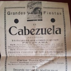 Carteles Toros: CABEZUELA SEGOVIA CARTEL CORRIDA DE NOVILLOS 1934 21 X 31 CMTS. Lote 212511563