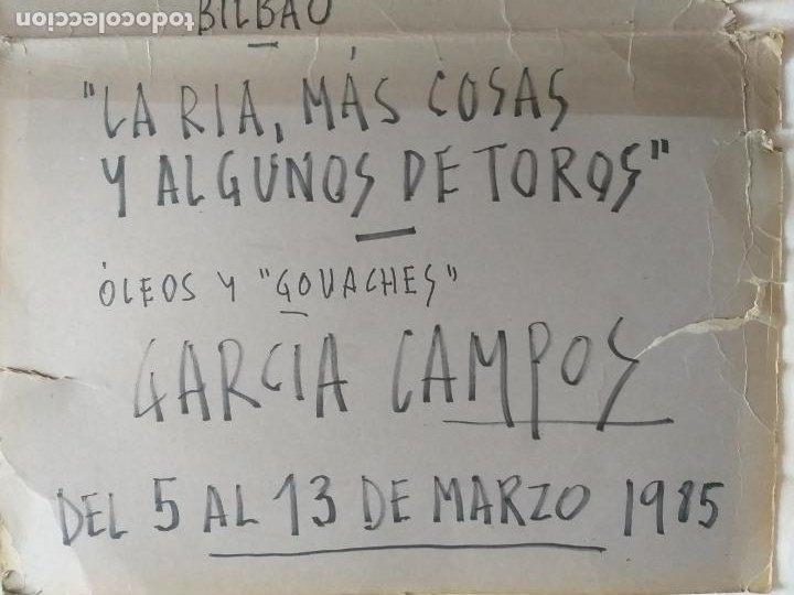 Carteles Toros: CARTEL DE EXPOSICION: LA RIA, MAS COSAS Y ALGUNAS DE TOROS. OLEOS GARCIA CAMPOS. TAMAÑO 76 X 53 CMS - Foto 3 - 213079075