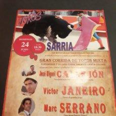 Carteles Toros: SARRIA LUGO CORRIDA ENCANTE SANTA COLOMA CALLEJON/ VICTOR JANEIRO/SERRANO PUBLICIDAD ESTRELLA GALI. Lote 213189565
