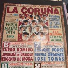 Carteles Toros: TOROS CORRIDA LA CORUÑA 1998 ENRIQUE PONCE/ RIVERA ORDONEZ / JOSE TOMÁS/ JAVIER CONDE/ FINITO CÓRDOB. Lote 213190478