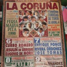 Carteles Toros: TOROS LA CORUÑA 1998 FERIA MARIA PITA COLISEUM CURRO ROMERO JESULIN MORA LITRI CORDOBES PONCE. Lote 213260487