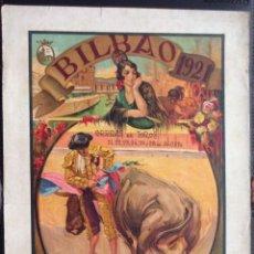 Carteles Toros: CARTEL DE TOROS BILBAO 1921. Lote 216572263