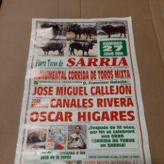 Carteles Toros: 2004 SARRIA LUGO TOROS MIGUEL CALLEJÓN/CANALES RIVERA/ OSCAR HIGARES TOROS FRANCISCO GALACHE. Lote 218194352