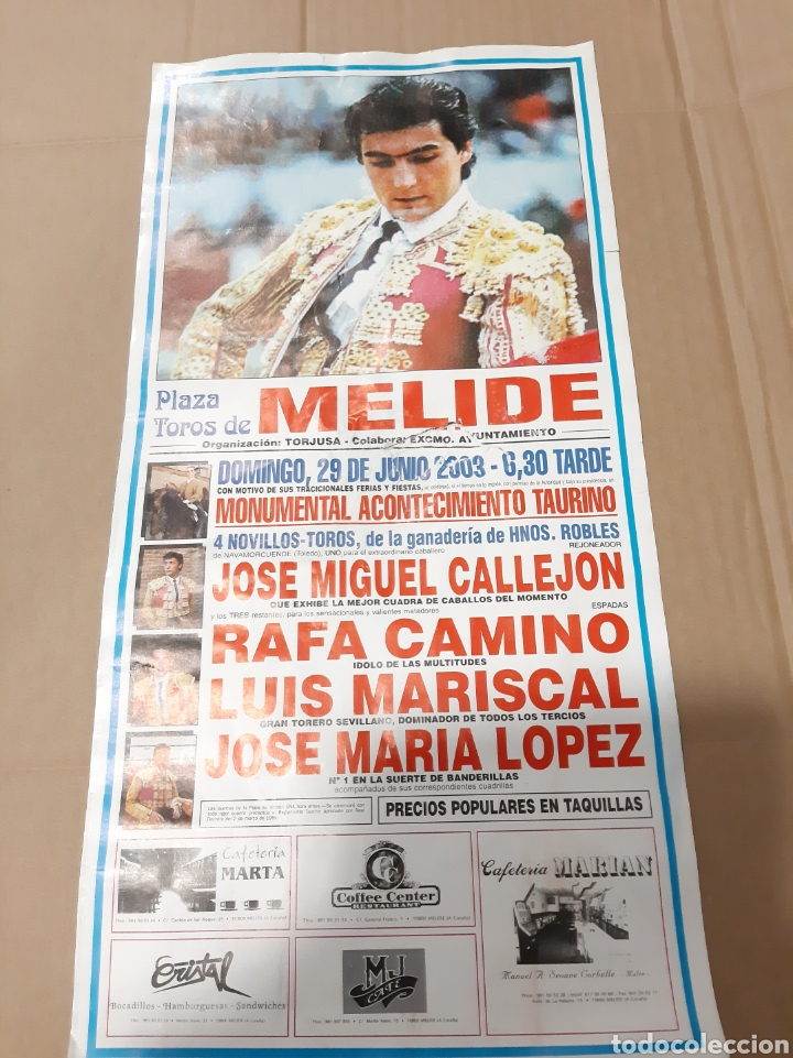MELIDE TOROS GALICIA NOVILLOS RIBKES/ CALLEJON/ RAFA CAMUNO/MARISCAL JOSÉ MARÍA LÓPEZ (Coleccionismo - Carteles Gran Formato - Carteles Toros)
