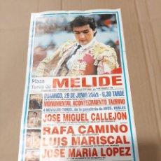 Carteles Toros: MELIDE TOROS GALICIA NOVILLOS RIBKES/ CALLEJON/ RAFA CAMUNO/MARISCAL JOSÉ MARÍA LÓPEZ. Lote 218197460
