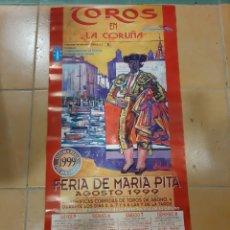 Carteles Toros: TOROS CARTEL LA CORUÑA 1999 ENRIQUE PONCE/ INIESTA/ JULI/ CABALLERO/ JISE TOMÁS/ EL CORDOBÉS/. Lote 218198532