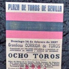 Carteles Toros: CARTEL PLAZA DE TOROS SEVILLA - 1937 - FALANGE ESPAÑOLA - BELMONTE - SÁNCHEZ MEJÍAS - REPRODUCCION -. Lote 218856865