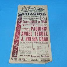 Carteles Toros: CARTEL PLAZA DE TOROS DE CARTAGENA - 01/04/77 - PAQUIRRI , ANGEL TERUEL Y ORTEGA CANO - 44×21 CM. Lote 219157940