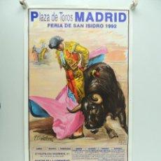 Affiches Tauromachie: CARTEL DE TOROS PLAZA DE TOROS MADRID - FERIA DE SAN ISIDRO 1992. Lote 219203123