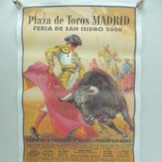 Affiches Tauromachie: CARTEL DE TOROS PLAZA DE TOROS MADRID - FERIA DE SAN ISIDRO AÑO 2000. Lote 219382937