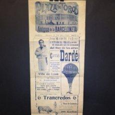 Carteles Toros: CARTEL DE TOROS - CAPITÁN DARDÉ - PLAZA DE TOROS ANTIGUA DE LA BARCELONETA - 1904 - 16 - X 43.50 CM. Lote 219590703