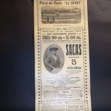 Carteles Toros: CARTEL DE TOROS - SACAS - PLAZA DE TOROS EL SPORT BARCELONA - AÑO 1914 - 16 X 44. 50 CM. Lote 221251688