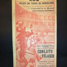Carteles Toros: CARTEL DE TOROS - CONEJITO - VELASCO - AÑO 1899 - 19 X 38 CM. Lote 221391746