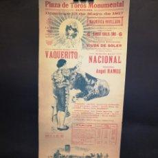 Carteles Toros: CARTEL DE TOROS - VAQUERITO - AÑO 1917 - 18 X 44 CM. Lote 221556111