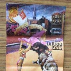 Carteles Toros: CARTEL DE TOROS BILBAO 1985. Lote 222390562