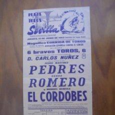 Carteles Toros: CURRO ROMERO,MANUEL BENITEZ EL CORDOBES Y PEDRES EN LA MAESTRANZA DE SEVILLA13 DE JUNIO1963 CORPUS. Lote 222668436