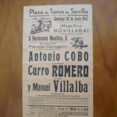 Carteles Toros: CURRO ROMERO DE NOVILLERO EN SU 2ª APARICION EN CARTEL PLAZA LA MAESTRANZA DE SEVILLA 30 JUNIO 1957. Lote 222691542