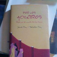 Carteles Toros: POR LOS ADENTROS VIAJE POR EL MUNDO DE LOS TOROS LIBRO. Lote 222880933